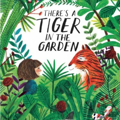 The Story Corner: There's a Tiger in the Garden