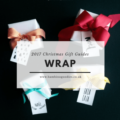 Christmas Gift Guide 2017: Wrap