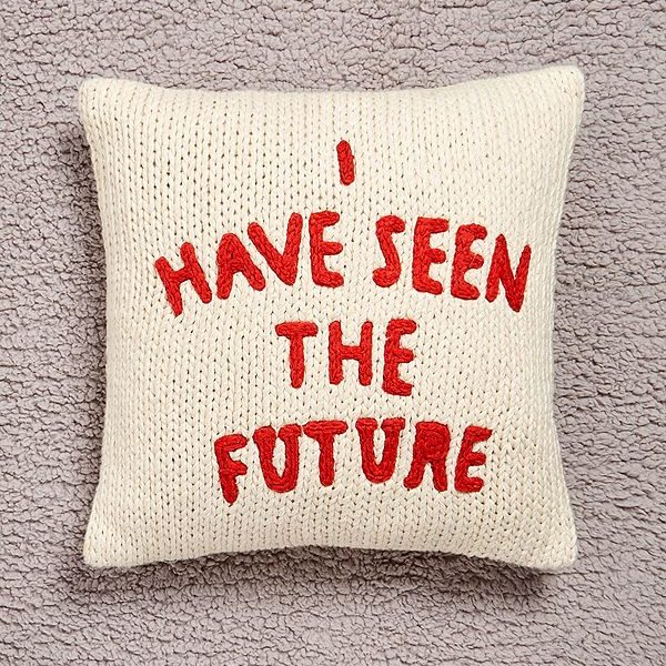 I Have Seen the Future Cushion, £35, Urban Outfitters.