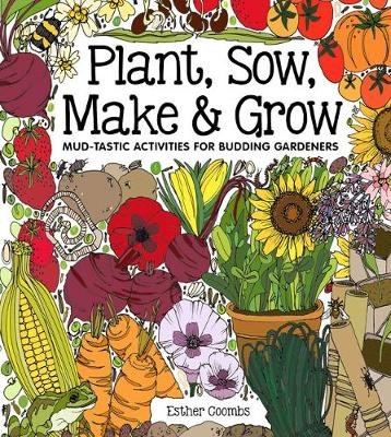 Plant Sow Make Grow