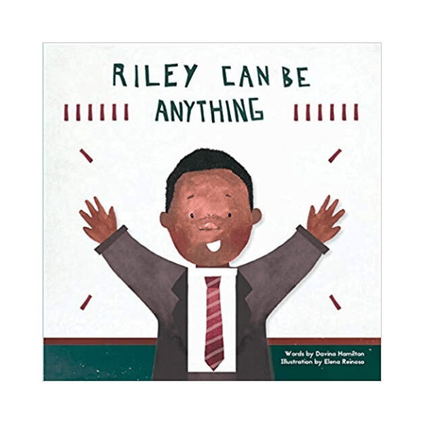 Riley Can Be Anything