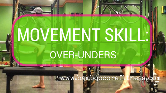 Movement Skill: Stepping Over and Under