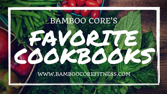 Bamboo Core Fitness Favorite Cookbooks