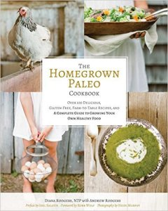 The Homegrown Paleo Cookbook