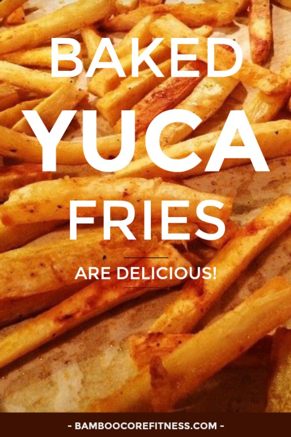 Yuca Fries - This baked yuca fries recipe makes fries that are crispy on the outside and soft in the middle. Yuca is low in fat and high in fiber, potassium and manganese.