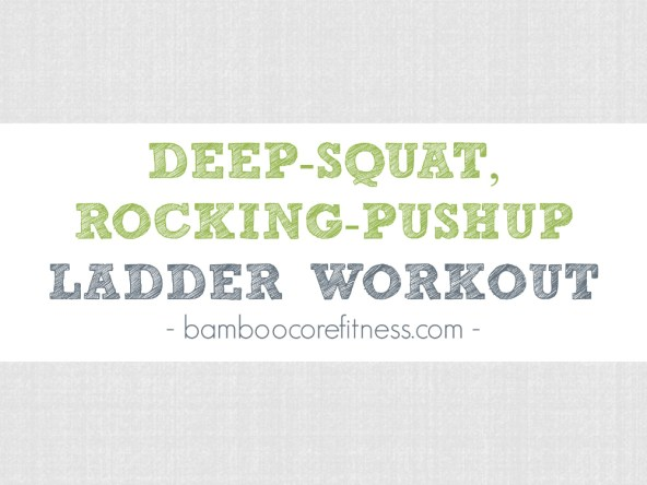 The deep-squat, rocking-pushup ladder workout is a short, full-body movement combo that will strengthen your entire body by combining two movements: the deep squat and the rocking pushup. Combined, these moves will challenge and test your strength, conditioning andgrit. Add this squat/pushup sequence to your warmup, workout/WOD, or post-workout finisher.