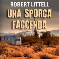 Robert Littell  - Una Sporca Faccenda  (Fanucci/Time Crime, 2014)