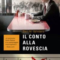 Ben Winters - Un omicidio alla fine del mondo + Il conto alla Rovescia (Piemme Ed.,2016)
