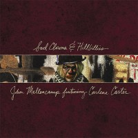John Mellencamp (feat. Carlene Carter)- Sad Clowns and Hillbillies (Republic Records, 2017) - Anteprima