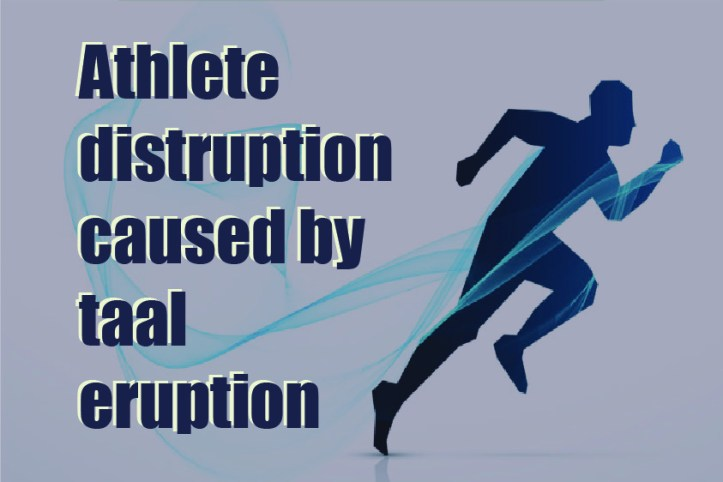 athlete distruption caused by taal eruption - Somya Duggal