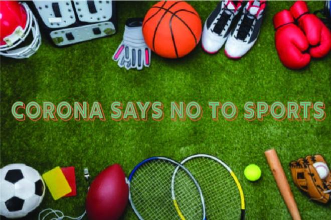 Corona says no to sports - Somya Duggal
