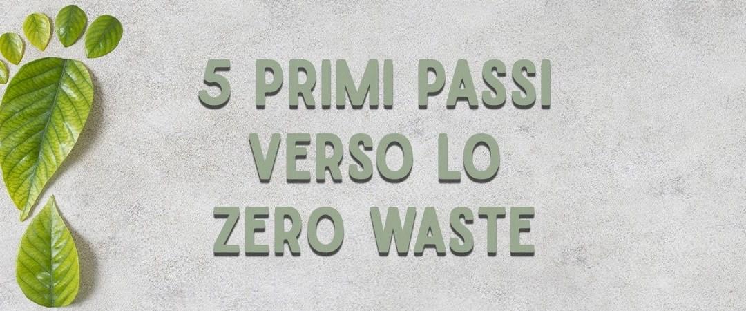 5 passi verso lo stile di vita zero waste