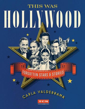 This Was Hollywood by Carla Valderrama