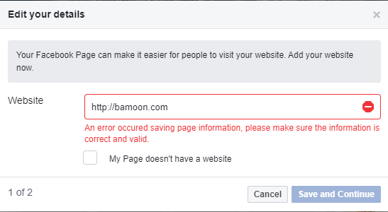 "An error from Facebook after it prompts me to add a website to my Page: ""An error occured saving page information, please make sure the information is correct and valid."""