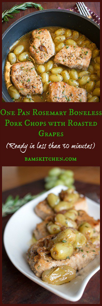 One Pan Rosemary Boneless Pork Chops with Roasted Grapes / http://bamskitchen.com