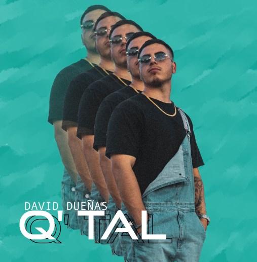 """Portada del sencillo """"Q Tal"""" de David Dueñas"""