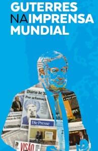Guterres na Imprensa Mundial @ Museu Nacional da Imprensa