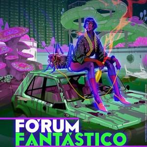 Fórum Fantástico 2017 @ Biblioteca Orlando Ribeiro – Lisboa | Lisboa | Lisboa | Portugal