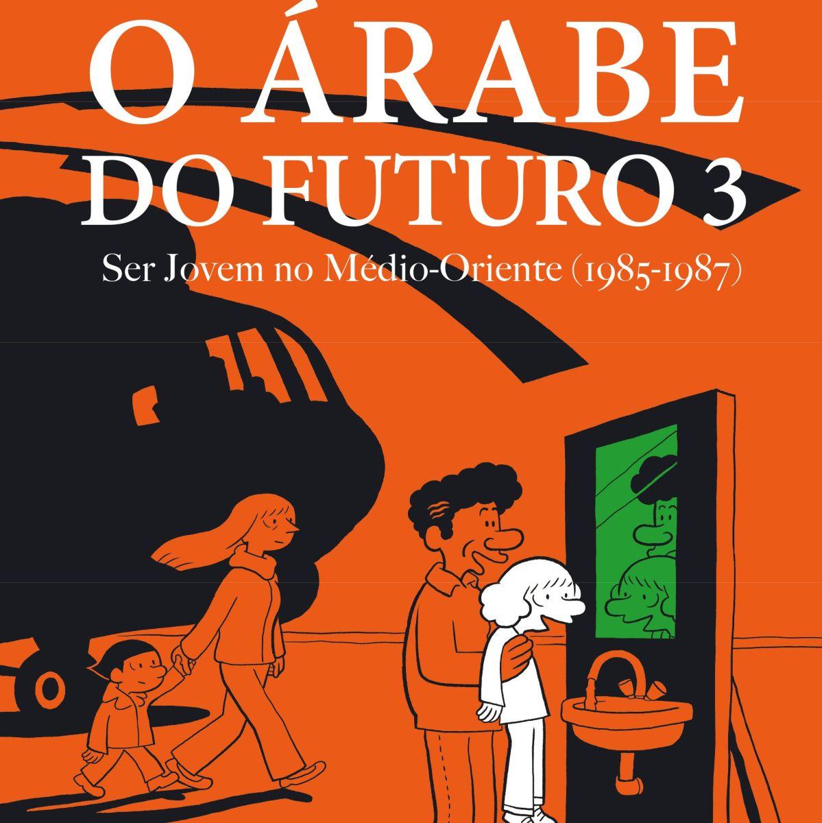 O Árabe do Futuro 3, de Riad Sattouf