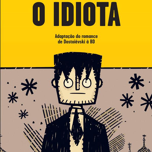 O Idiota, de André Diniz