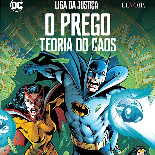 Liga da Justiça – O Prego: Teoria do Caos