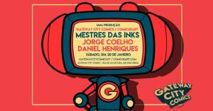 Mestres das Inks @ Gateway City Comics | Lisboa | Lisboa | Portugal