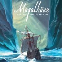 Magalhães: Até ao Fim do Mundo