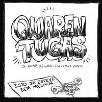 Quarentugas, de André Oliveira e Pedro Carvalho