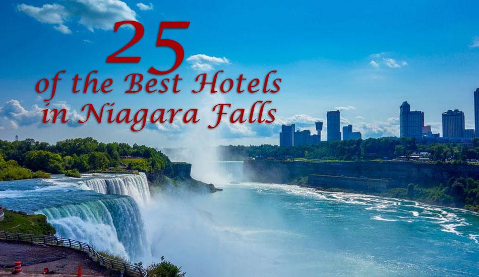 25 Of The Best Hotels In Niagara Falls Niagara Falls Hotels