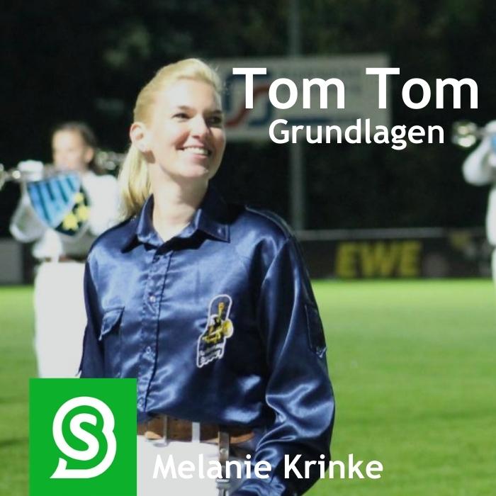 Tom Tom Grundlagen lernen mit Melanie Krinke