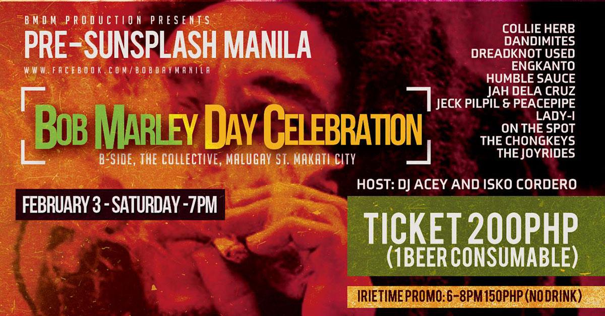 """Pre-Sunsplash Manila """"Bob Marley Day Celebration"""""""