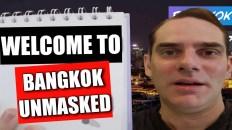 Welcome to Bangkok Unmasked