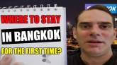 Where to stay in Bangkok for the first time?