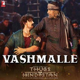 MINT VASHMALLE FULL LYRICS-Thugs of Hindostan-Aamir Khan, Amitabh Bachchan