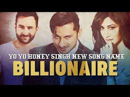 Billionaire Lyrics - Yo Yo Honey Singh - Baazaar
