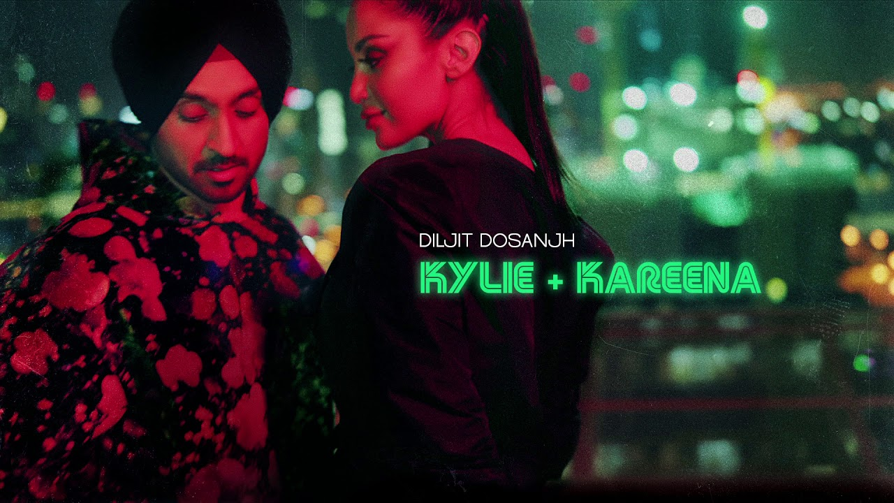 Kylie-&-Kareena-Full-Song-Lyrics-Diljit-Dosanjh