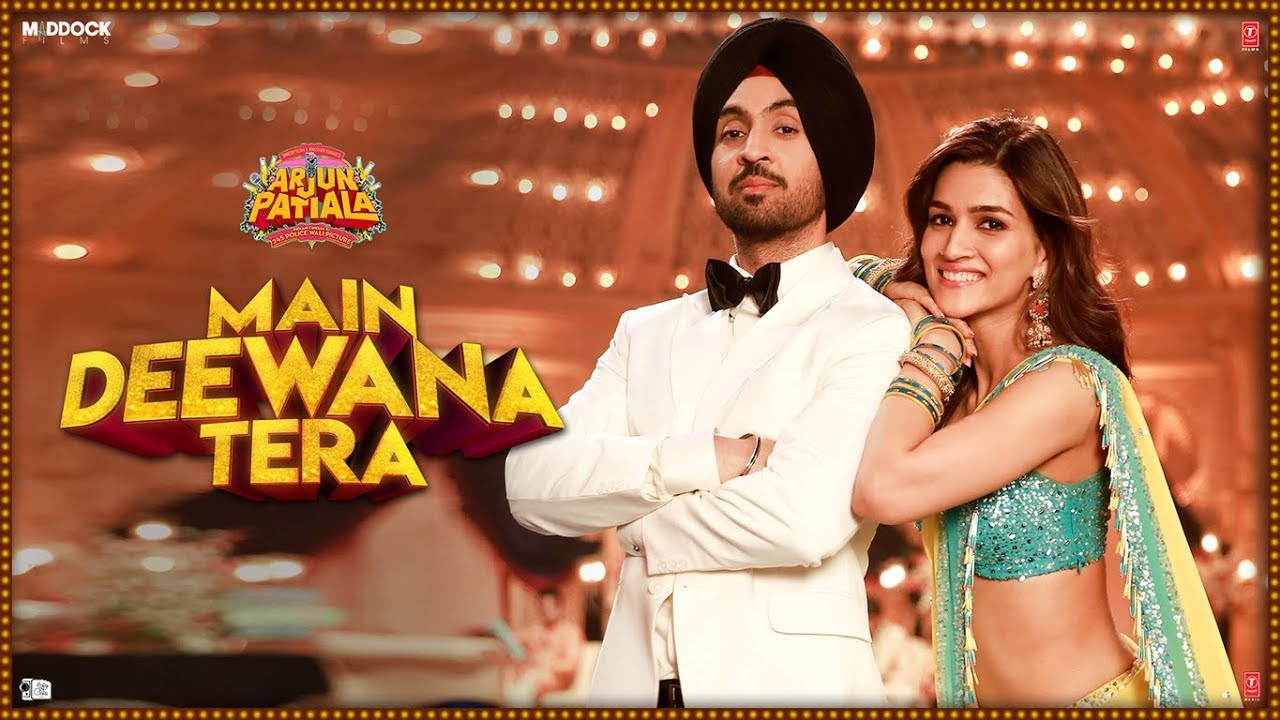 Main-Deewana-Tera-Full-Song-Lyrics-Arjun-Patiala-Gur-Randhawa