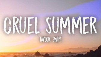 Cruel Summer Full Song Lyrics By Taylor Swift - Lover