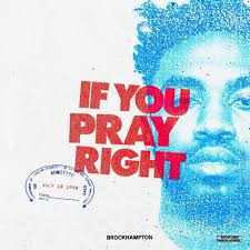 IF-YOU-PRAY-RIGHT-FULL-SONG-LYRICS-ALBUM-GINGER-BY-BROCKHAMPTON