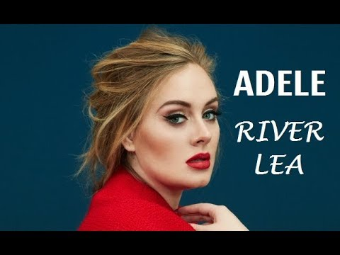 River-Lea-Full-Song-Lyrics-25-Album-by-Adele
