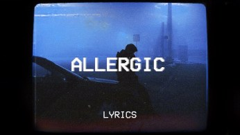 Allergic Full Song Lyrics By Post Malone