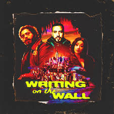 Writing on the Wall Full Song Lyrics - MONTANA - By French Montana