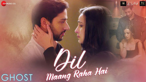 Dil-Mang-Raha-Hai-Full-Song-Lyrics-Ghost-Yasser-Desai