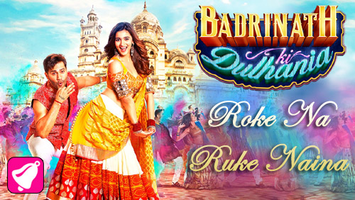 Roke Na Ruke Naina Full Lyrics Song – Arijit Singh