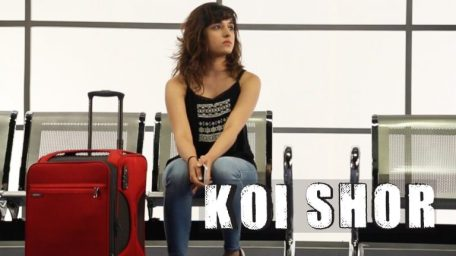 Koi Shor Full Lyrics Song - Shirley Setia