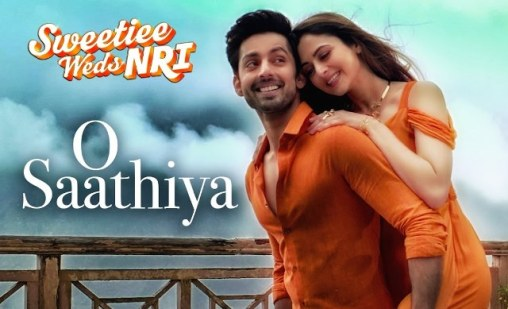 O Saathiya Full Lyrics Song - Sweetiee Weds NRI