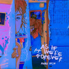 Worm's Playground Full Song Lyrics - As If It Were Forever - Anna Wise