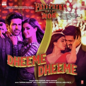 Dheeme Dheeme Lyrics Hindi Song - Pati Patni Aur Woh