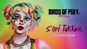 Feeling Good Lyrics Song - Birds of Prey: The Album - Various Artists - Sofi Tukker