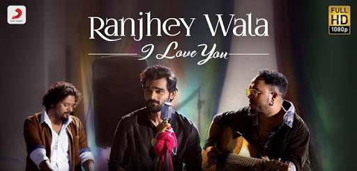 Ranjhey-Wala-I-Love-You-Lyrics-Song